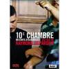 10eme Chambre. Instants D'audience