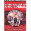 Reglements De Femmes A Oq Corral