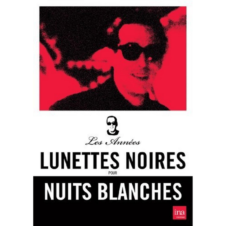 Les Annees Lunettes Noires Pour Nuits Blanches   Ardisson - 2 Dvd
